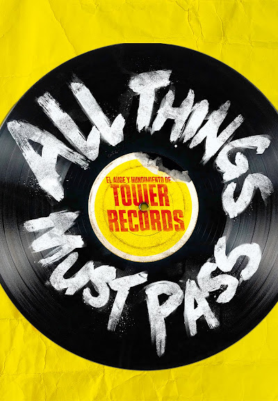 All Things Must Pass: El Auge Y Hundimiento De Tower Records (vos)